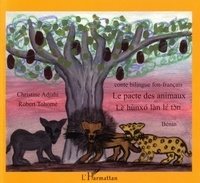 Christine Adjahi - Le pacte des animaux, contes du Bénin, bilingue fon-français.