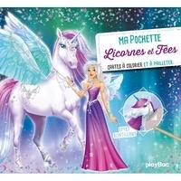 Christine Alcouffe - Ma pochette Licornes et fées - Avec 12 feuilles transfert effet pailettes, 5 cartes à pailleter, 5 coloriages, 1 stylet double-embout.