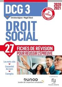 Christine Alglave et Magali Têtard - DCG 3 Droit social - 2e éd. - Fiches de révision - Réforme Expertise comptable 2020-2021.