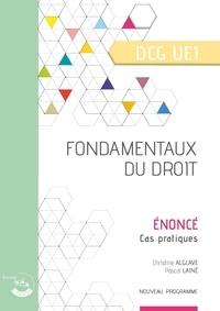 Christine Alglave et Pascal Lainé - Fondamentaux du droit UE 1 du DCG - Enoncé.