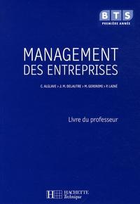 Christine Alglave - Management des entreprises BTS 1re année - Livre du professeur.