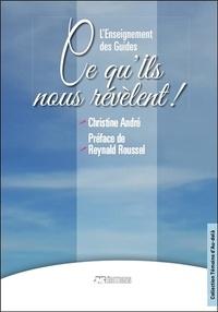 Téléchargement gratuit du livre txt L'enseignement des guides  - Ce qu'ils nous révèlent ! par Christine André