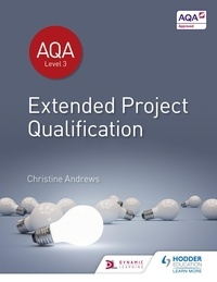 Christine Andrews - AQA Extended Project Qualification (EPQ).