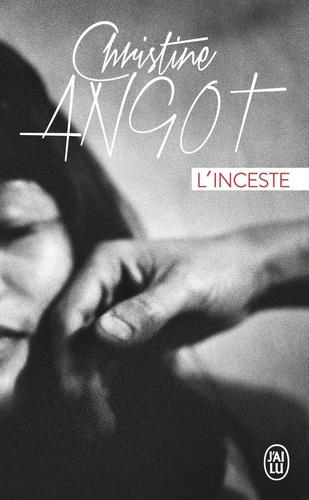 Christine Angot - L'inceste.