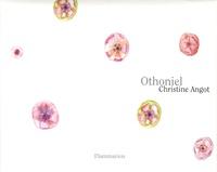 Christine Angot et Jean-Michel Othoniel - Othoniel - Edition bilingue français-anglais.