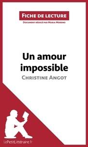 Christine Angot - Un amour impossible - Résumé complet et analyse détaillée de l'oeuvre.