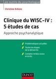 Christine Arbisio - Clinique du WISC-IV : 5 études de cas.