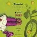 Christine Arbour et Réjean Roy - Grandes roues et petits pois.