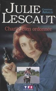 Christine Arnaud - Julie Lescaut (2) : Charité bien ordonnée.