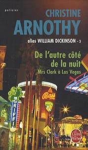 Christine Arnothy - De l'autre côté de la nuit - Mrs Clark à Las Vegas Tome 3.