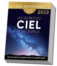 Christine Aubouin-decroix - Almaniak Les secrets du ciel et de l'espace 2022.