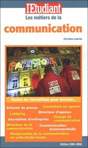 Christine Aubrée - Les métiers de la communication.