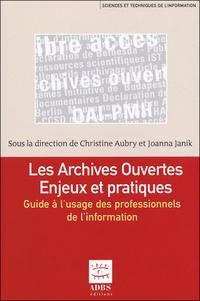 Rhonealpesinfo.fr Les archives ouvertes Enjeux et pratiques - Guide à l'usage des professionnels de l'information Image