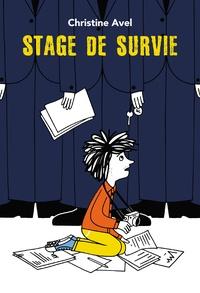Christine Avel - Stage de survie.