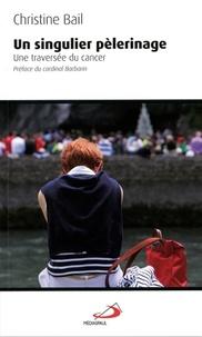 Un singulier pèlerinage - Une traversée du cancer.pdf