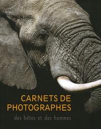 Christine Baillet et Jean-Claude Bacle - Carnet de photographes - Des bêtes et des hommes.