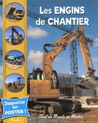 Christine Baillet - Les engins de chantier.