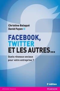 Facebook, Twitter et les autres... - Quels réseaux sociaux pour votre entreprise ?.pdf