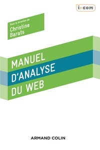 Christine Barats - Manuel d'analyse du web.