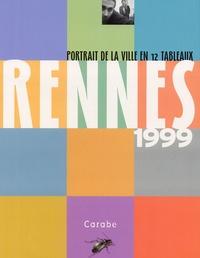 Christine Barbedet et Richard Volante - Rennes 1999 - Portrait de la ville en 12 tableaux.