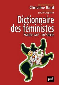 Christine Bard - Dictionnaire des féministes - France - XVIII-XXIe siècle.