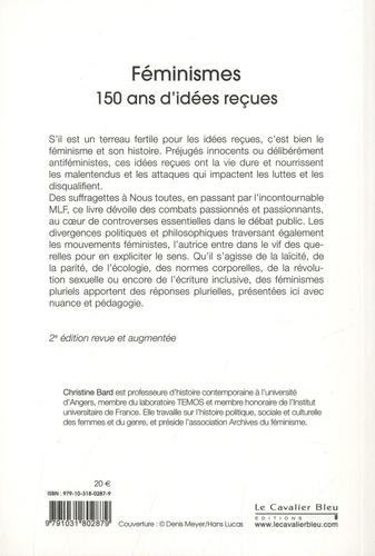 Féminismes. 150 ans d'idées reçues 2e édition revue et augmentée