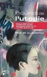 Christine Bard et Georges Bertin - Figures de l'utopie, hier et aujourd'hui.