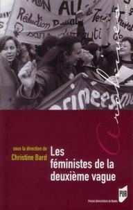 Christine Bard - Les féministes de la deuxième vague.