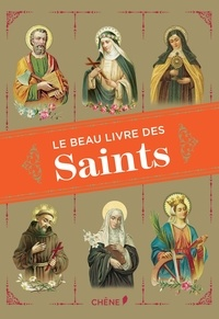 Le beau livre des Saints - Christine Barrely |