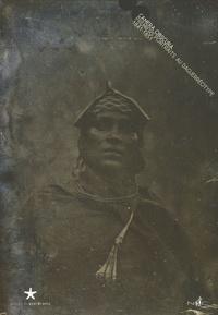 Christine Barthe et Jérôme Monier - Camera obscura - Premiers portraits au daguerréotype 1841-1851.