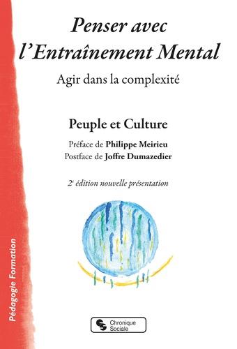 Christine Batime et Guy Bonvalot - Penser avec l'Entraînement Mental, Agir dans la complexité.