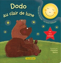 Christine Battuz - Dodo au clair de lune - Un livre veilleuse.