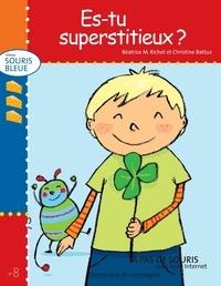 Christine Battuz et Béatrice M. Richet - Niveau souris bleue  : Es-tu superstitieux ?.