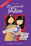 Christine Battuz et Sylvie Louis - Le journal d'Alice  : Extrait - Le journal d'Alice (tome 10).