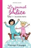 Christine Battuz et Sylvie Louis - Le journal d'Alice tome 1 - 2e partie.