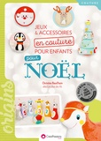 Christine Baud'huin - Jeux et accessoires en couture pour enfants pour Noël.