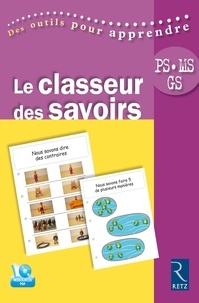 Christine Bauducco et Christine Chaillol - Le classeur des savoirs PS MS GS. 1 Cédérom