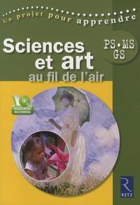 Christine Bauducco - Sciences et art au fil de l'air - PS, MS, GS. 1 Cédérom
