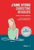 Christine Beaulieu - J'aime Hydro: nouvelle édition augmentée.