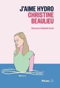 Christine Beaulieu - J'aime Hydro.