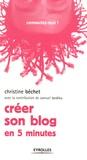 Christine Bechet - Créer son blog - En 5 minutes.