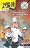 Christine Beigel et Gilbert Gié - Complot chez les cordons-bleus - De la 6e vers la 5e.