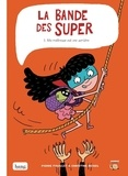Christine Beigel et Pierre Fouillet - La bande des super Tome 3 : Ma maîtresse est une sorcière.