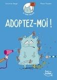 Christine Beigel et Pierre Fouillet - Le chat Pelote Tome 1 : Adoptez-moi !.