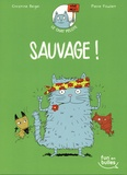 Christine Beigel et Pierre Fouillet - Le chat Pelote Tome 3 : Sauvage !.