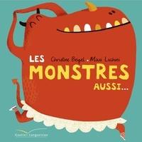 Christine Beigel et Maximiliano Luchini - Les monstres aussi....