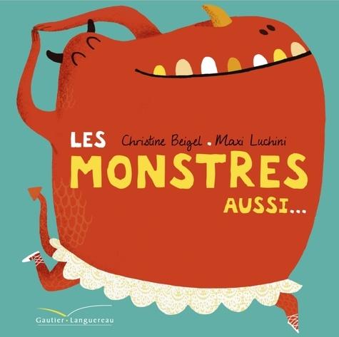 Les monstres aussi...