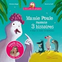 Christine Beigel - Mamie Poule raconte 3 histoires - Livre CD - Le loup la vache le paresseux.