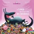 Christine Beigel et Hervé Le Goff - Mamie poule raconte Tome 12 : Le loup qui aimait trop les bonbons.
