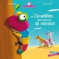 Christine Beigel et Hervé Le Goff - Mamie poule raconte Tome 14 : Le caméléon qui cherchait sa maman.